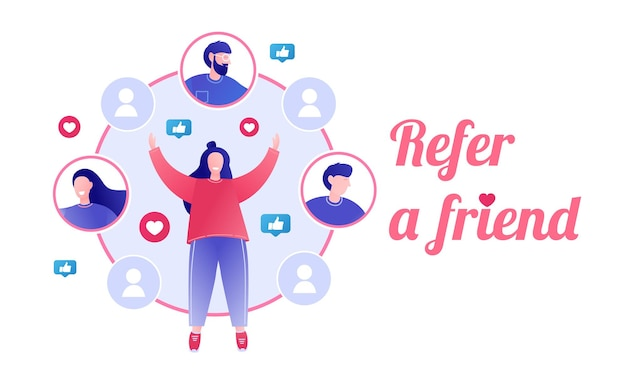 Refer a friend concept referral program referral marketing referring friends