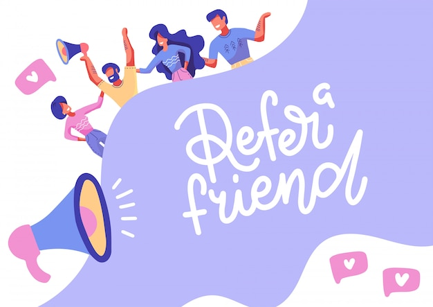 Refer a friend lettering banner concept media. group of people with megaphone
