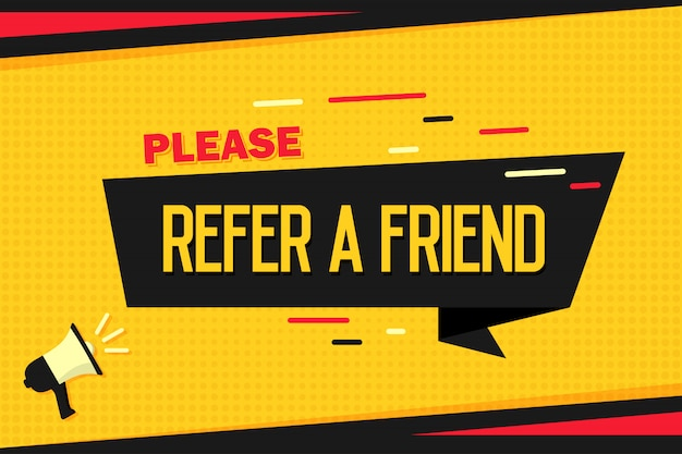 Refer a friend. megaphone with ribbon banner and halftone.