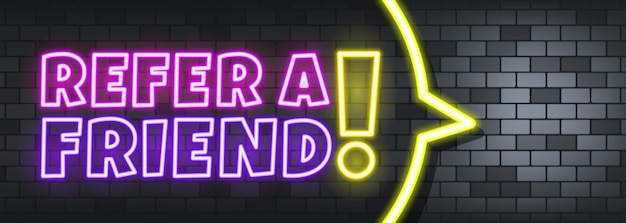 Refer a friend neon text on the stone background. refer a friend. for business, marketing and advertising. vector on isolated background. eps 10.