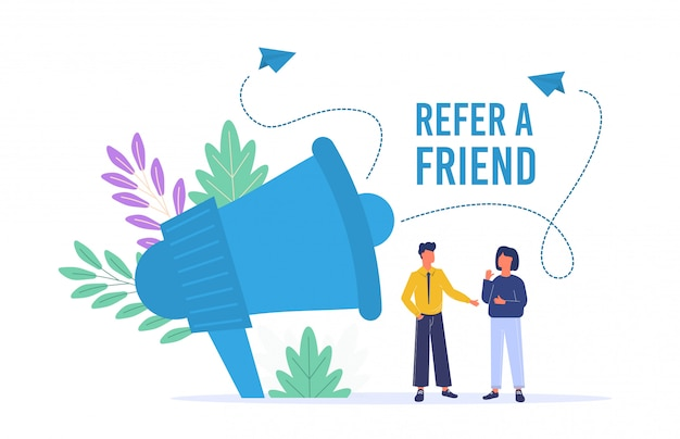 Refer a friend poster with megaphone man and woman.
