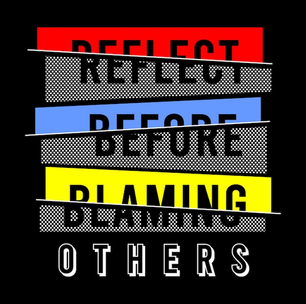 Reflect typography for print t shirt