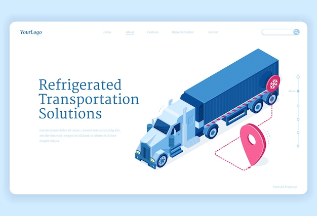 Refrigerated transportation isometric landing page, truck delivery service solutions. van fridge with cold freight riding route with gps navigator pin shipping goods, distribution 3d web banner