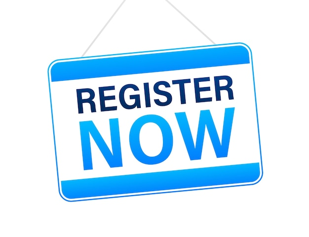 Register now hanging sign on white background