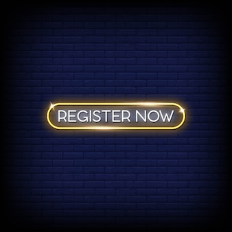 Register now neon signs style text