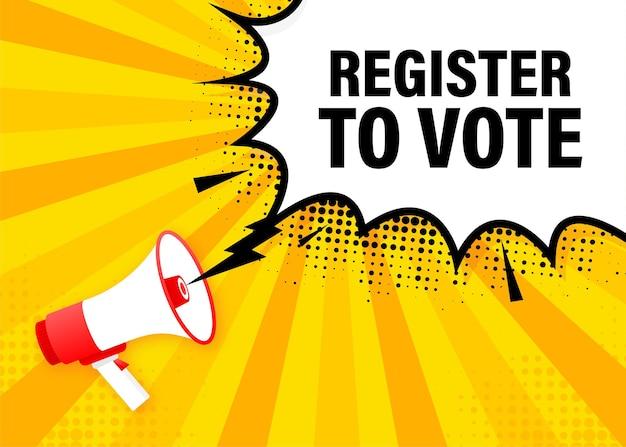 메가폰 노란색 배너를 투표하려면 등록하십시오. 삽화.