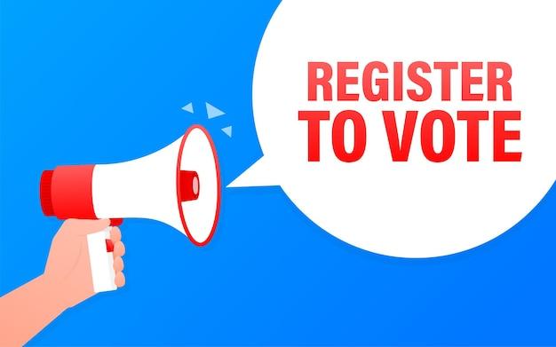 Register to vote megaphone blue banner.   illustration.