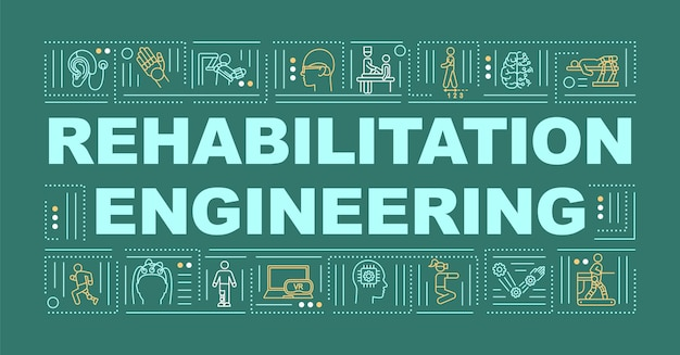 Rehabilitation engineering word concepts banner