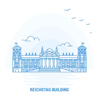 Reichstag building blue landmark