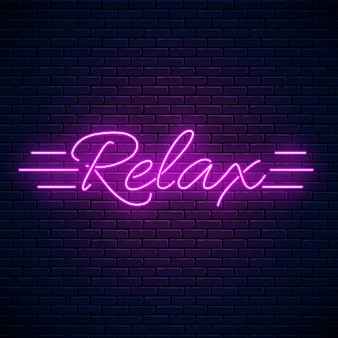 Relax lettering motivation quote glowing neon illustration. positive attitude concept symbol in neon style