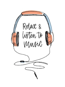 Relax and listen to music lettering handwritten with cursive calligraphic font and hand drawn headphones