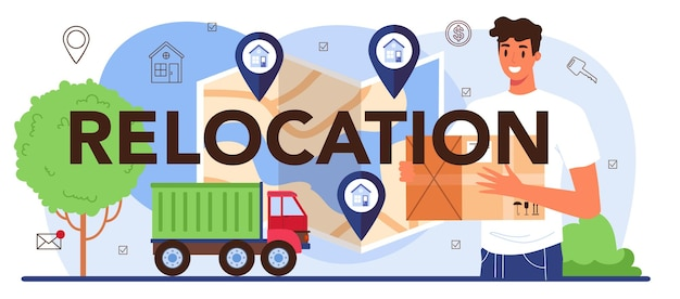 Relocation typographic header. real estate agency service, a new house buying. previous property selling. location and communications check. isolated flat vector illustration