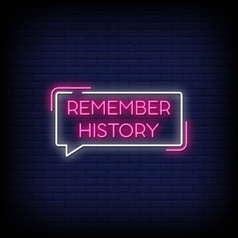Remember history neon signs style text