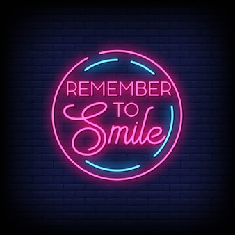 Remember to smile neon signs text effect style