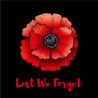 Remembrance day. poppy with lest we forget text. armistice remembrance and anzac background. flower illustration for world war memorial. 11th november poster. canada, australia banner with red poppy