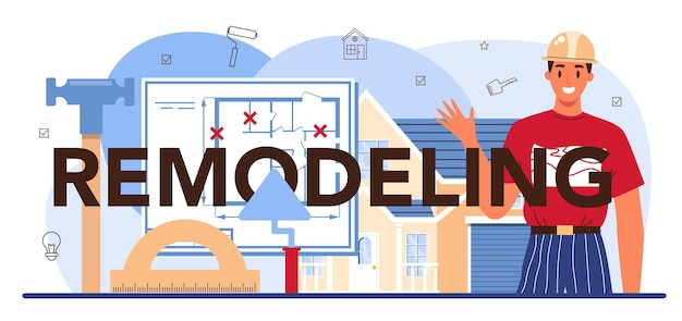 Remodeling typographic header real estate industry house redesign