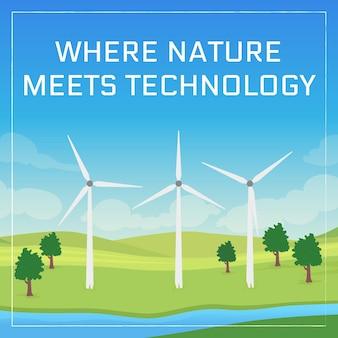 Макет публикации в социальных сетях о возобновляемых источниках энергии. фраза «природа встречает технологию». шаблон дизайна веб-баннера. ракета-носитель ветряной электростанции, макет содержания с надписью. плакат, печатная реклама и плоская иллюстрация