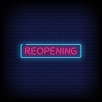Reopening neon signs style text