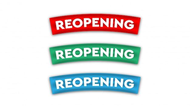 Reopening ribbon set design template.