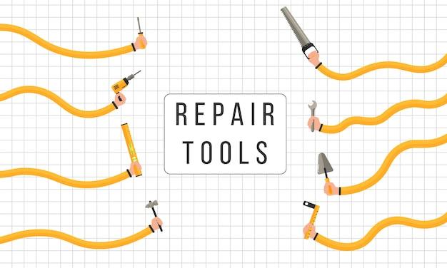 修復ツール。人間の手は作業ツールを保持します。建設と改修の家のメンテナンス機器と男性と女性の手の平らなイラスト。テキストの背景。