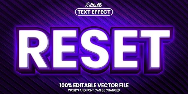 Reset text, font style editable text effect