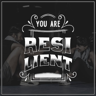 Resilience - lettering