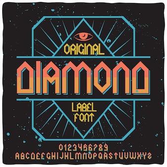 Carattere tipografico retrò alfabeto ed etichetta denominato diamante.