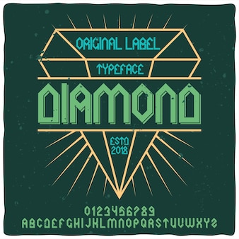 Retro alphabet and label typeface with diamond.