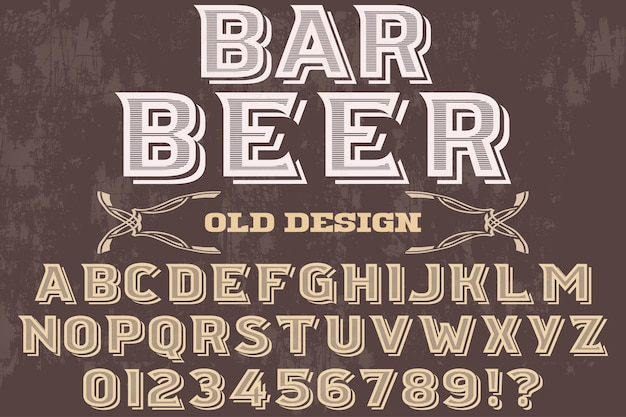 Retro font typography design bar beer