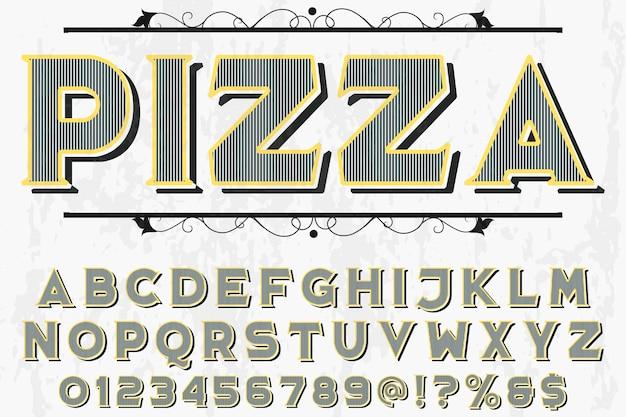 Retro lettering label design pizza