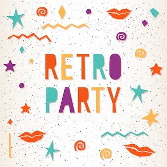 Retro party. bright illustration for design card, invitation, t shirt, album, scrapbook, poster, banner, menu, flyer etc