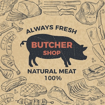 Retro poster for butcher shop. hand drawn illustration.  butcher shop and market with natural meat