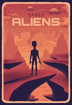 Retro poster with alien and ufo on planet with red surface, extraterrestrial creature rear view looking in sky