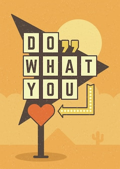 Retro sign billboard typographic quote poster