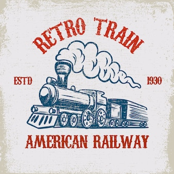 レトロな電車。グランジ背景にヴィンテージの機関車のイラスト。ポスター、エンブレム、看板、tシャツの要素。図