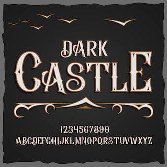 Шрифт в стиле ретро темный замок