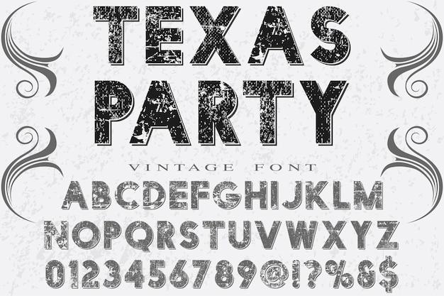 Retro typography alphabet font design texas party