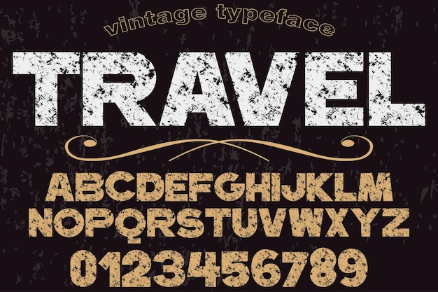 Retro typography font design travel