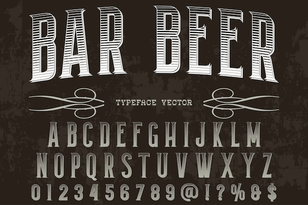 Retro typography label design bar beer