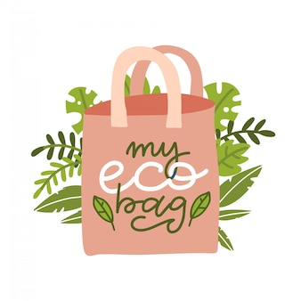 Reusable bag with leaves. image with lettering inscription - my eco bag. plastic pollution concept. waste management, environmental ecological care clipart. zero waste.