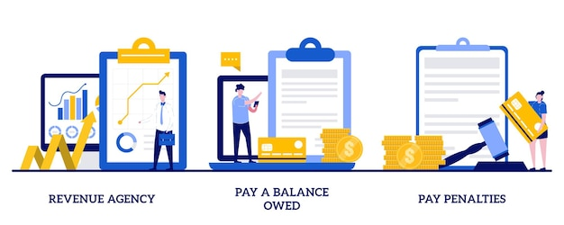 Revenue agency, pay a balance owed, pay penalties concept with tiny people