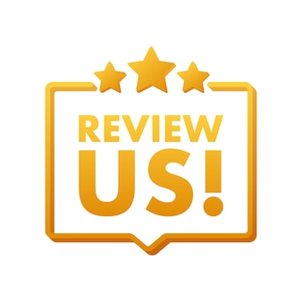 Review us. speech bubble on white background. vector stock illustration.