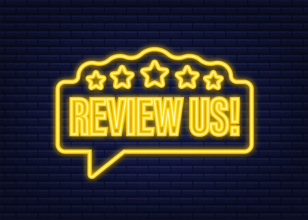 Review us user rating concept. review and rate us stars neon icon. business concept. vector illustration.