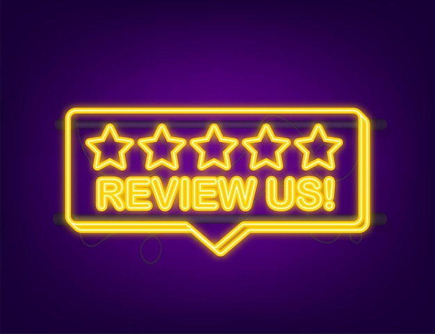 Review us user rating concept review and rate us stars neon icon business concept
