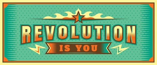 Revolution is you lettering banner design