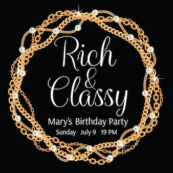 Rich and classy. glamorous party invitation template. round frame made with twisted golden chains.