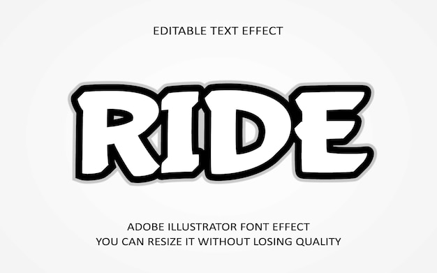 Ride editable text effect