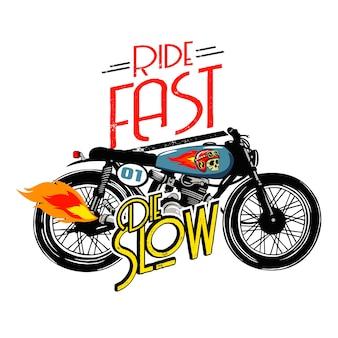 Ride fast умирают медленный вектор иллюстрации мотоцикла