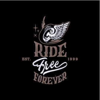 Ride free forever motorcycle lettering background