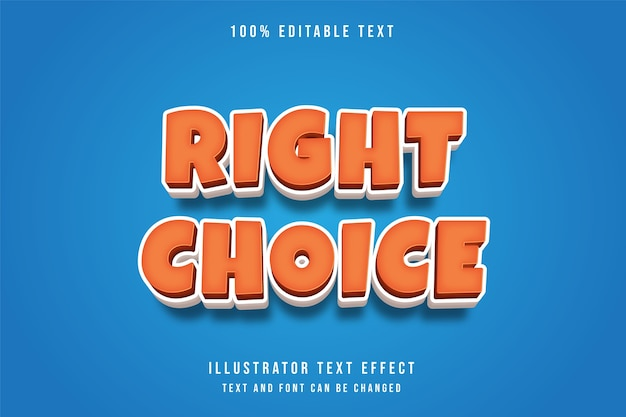 Right choice, 3d editable text effect orange gradation modern shadow comic style